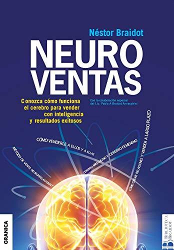 Neuroventas: ¿Cómo compran ellos?¿Cómo compran ellas?: aprenda a aplicar los conocimientos sobre el funcionamiento del cerebro para vender con inteligencia y resultados. (Spanish Edition)