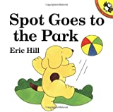 Spot Goes to the Park, Eric Hill, 0140553207