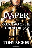 Jasper - Book Two of The Tudor Trilogy (Volume 2)