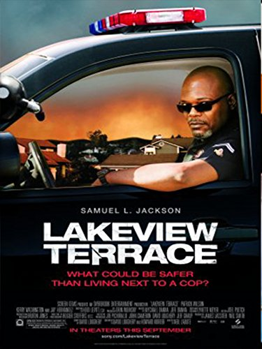 Lakeview Terrace Film