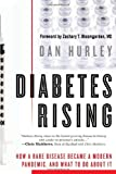 Diabetes Rising, Dan Hurley, 1607148307