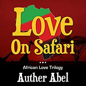 Love on Safari Audiobook