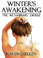 Winter's Awakening: The Metahumans Emerge (Winter's Saga Book 1)