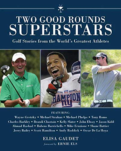 Two Good Rounds Superstars: Golf Stories from the World?s Greatest - Grips Hogan Ben