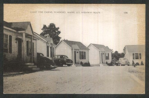 Shady Pine Cabine Scarboro ME US Highway Route 1 postcard 1950s