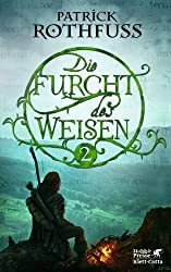 Die Furcht des Weisen / Band 2: Die Königsmörder-Chronik. Zweiter Tag (German Edition)