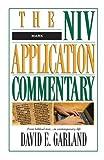 Mark (NIV Application Commentary) (The NIV Application Commentary)