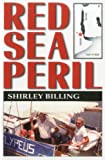Red Sea Peril, Shirley Billing, 1574091379