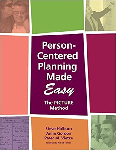 Book Person-Centered Planning Made Easy: The PICTURE Method by Steve Holburn Ph.D. (2006-11-08)