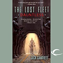 The Lost Fleet: Dauntless Audiobook by Jack Campbell Narrated by Jack Campbell, Christian Rummel