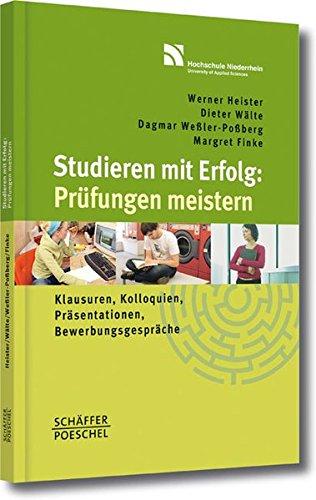Studieren Mit Erfolg  Prüfungen Meistern  Klausuren Kolloquien Präsentationen Bewerbungsgespräche