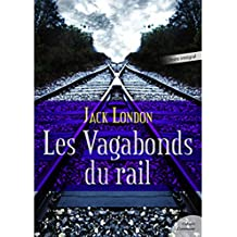 Les Vagabonds du Rail (French Edition)