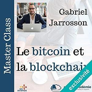 Le bitcoin et la block chain (Master Class) Hörbuch