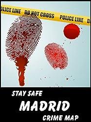 Stay Safe Crime Map of Madrid
