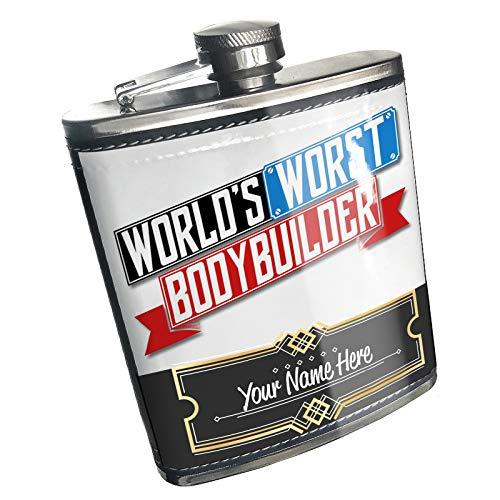 Neonblond Flask Funny Worlds worst Bodybuilder Custom Name Stainless Steel