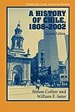 A History of Chile, 1808-2002 (Cambridge Latin American Studies)