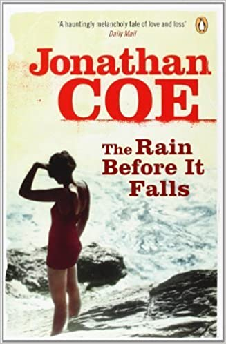 The Rain Before it Falls by Coe, Jonathan (2008)