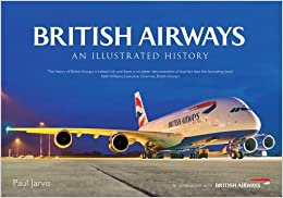 British Airways: An Illustrated History