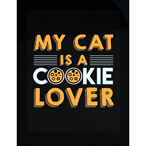 - Prints Express My Cat is A Cookie Lover - Sticker