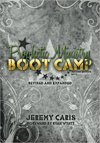 Book Prophetic Ministry Boot Camp: Second Edition, Revision 2