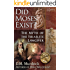 Did Moses Exist?: The Myth of the Israelite Lawgiver