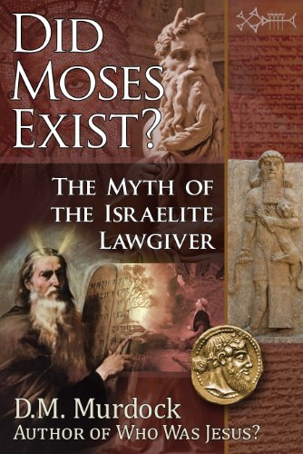 Image result for did moses exist d m murdock