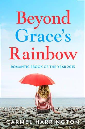 Beyond Graces Rainbow Carmel Harrington