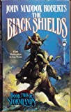 The Black Shields (Stormlands, Book 2)