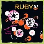 Ruby 7 - Dream Weaver, Dream Deceiver | Meatball Fulton