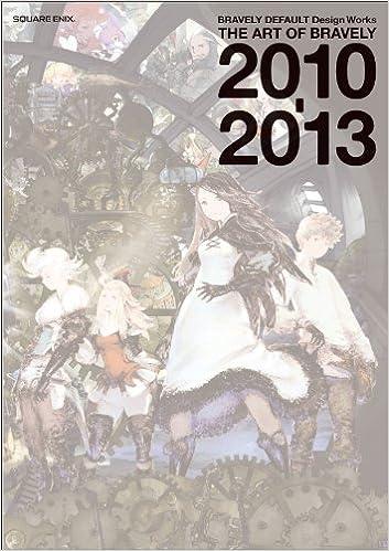 JAPAN Bravely Second Design Works THE ART OF BRAVELY 2013-2015
