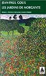 Les jardins de Morgante par Jean-Paul Goux