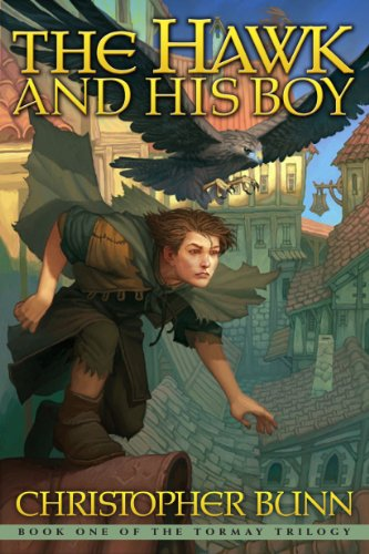 The Hawk And His Boy (The Tormay Trilogy Book 1) (Fairy Tales For Boys)