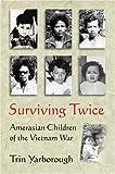 Surviving Twice, Trin Yarborough, 157488865X