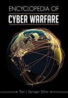 Encyclopedia of Cyber Warfare Front Cover