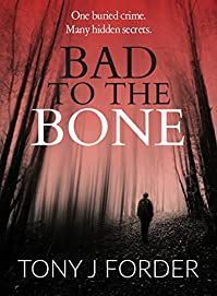 Bad To The Bone by Tony J. Forder ebook deal