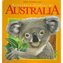 Wonderful Animals of Australia: A National Geographic Action Book
