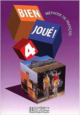 En ligne Bien Joué ! Tome 4, Méthode de français epub pdf