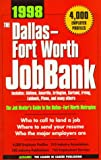 Dallas/Fort Worth Job Bank, 1998, Adams Media Corporation Staff, 1558507892