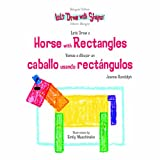 Let's Draw a Horse with Rectangles, Joanne Randolph, 1404275029