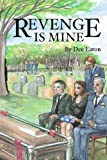 Revenge Is Mine, Dee Eaton, 1484067584