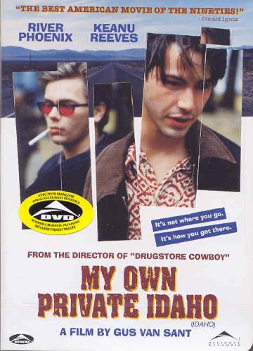 (My Own Private Idaho)