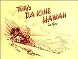 Tutu's Da Kine Hawaii, Kuno, 0615116337