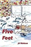 Five Feet, J. D. Watson, 1413713351