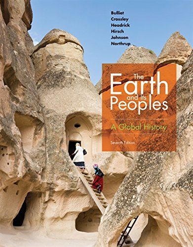 The Earth and Its Peoples: A Global History (The Earth And Its Peoples A Global History)