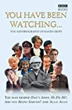 You Have Been Watching, David Croft, 0563487399