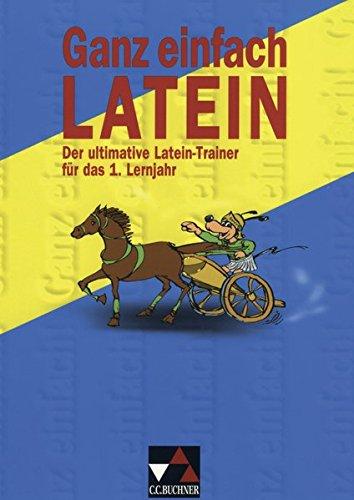 Ganz einfach Latein, Bd.1, 1. Lernjahr