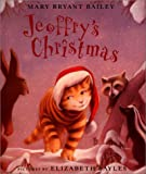 Jeoffry's Christmas, Mary Bryant Bailey, 0374336768