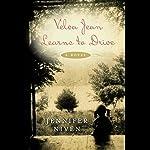 Velva Jean Learns to Drive | Jennifer Niven