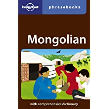 Lonely Planet Mongolian Phrasebook 2nd Ed.: 2nd Edition