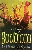 Boudicca, M. J. Trow, 0750933860